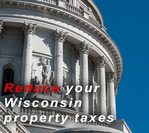 Reduce your Wisconsin Property Taxes